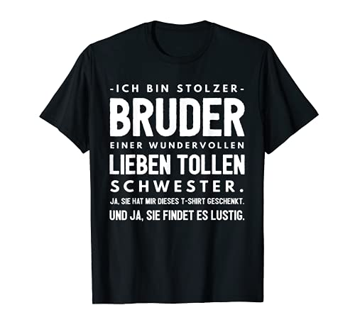 Lustiges Bruder Schwester Geburtstag Geschwister Geschenk T-Shirt