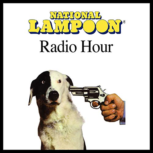 National Lampoon Radio Hour Classics cover art