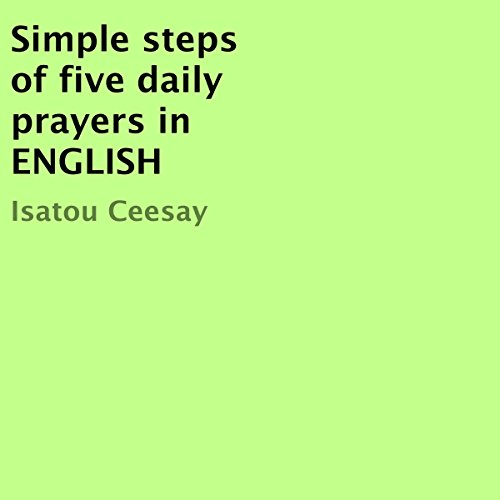 Simple steps of five daily prayers in ENGLISH audiobook cover art