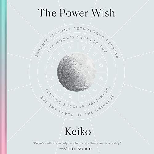 The Power Wish Audiobook By Keiko, Rieko Yamanaka - translator cover art
