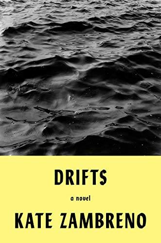 Drifts: A Novel