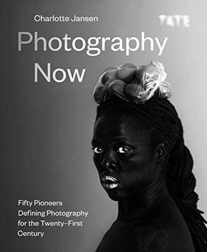 Photography Now: Fifty Pioneers Defining Photography for the Twenty-First Century (English Edition)
