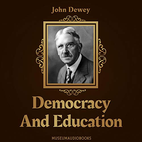 Democracy and Education audiobook cover art