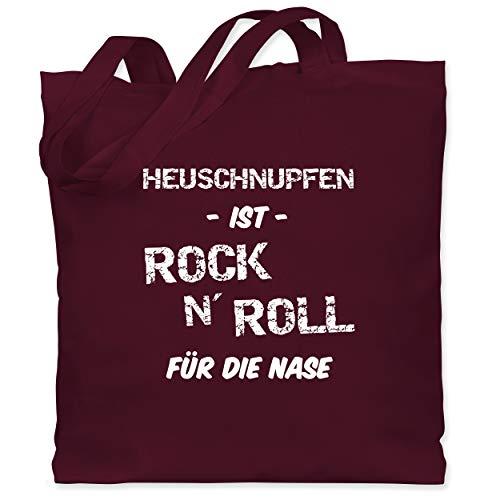 Shirtracer Sprüche - Heuschnupfen ist Rock n\' Roll für die Nase - Unisize - Bordeauxrot - Geschenk - WM101 - Stoffbeutel aus Baumwolle Jutebeutel lange Henkel