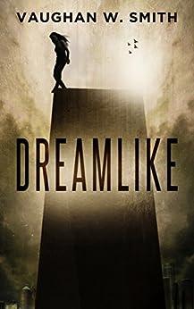 Dreamlike by [Vaughan W. Smith]
