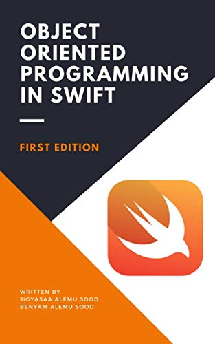 Object Oriented Programming in Swift (English Edition)