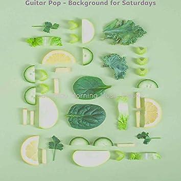 Guitar Pop - Background for Saturdays