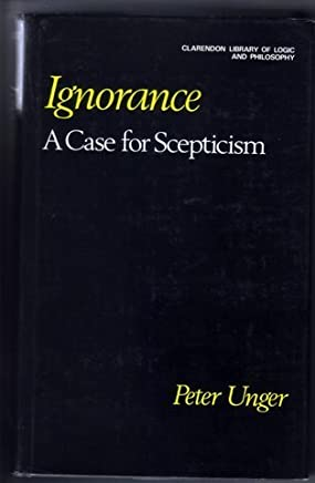 Ignorance: A Case for Scepticism