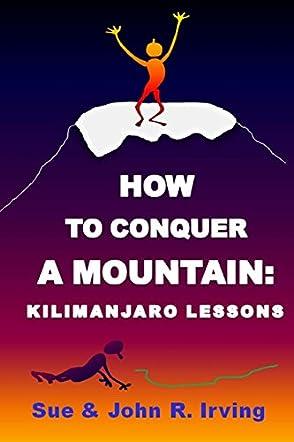How to Conquer a Mountain