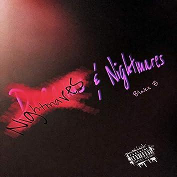 Nightmares & Nightmares