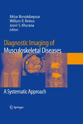 Diagnostic Imaging of Musculoskeletal Diseases: A Systematic Approach (English Edition)