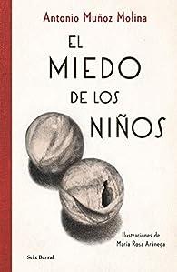 El miedo de los niños par Antonio Muñoz Molina