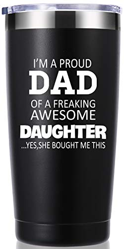 I'm a Proud Dad of a Freaking Awesome Daughter 20 OZ Tumbler.Fathers Day Gifts.Dad Gifts from Daughter and Son.Birthday Gifts,Christmas Gifts for New Dad,Father,Husband,Men Travel Mug(Black)