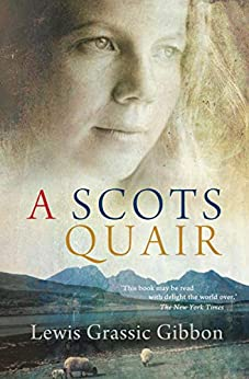 A Scots Quair (Canongate Classics) by [Lewis Grassic Gibbon, Tom Crawford]
