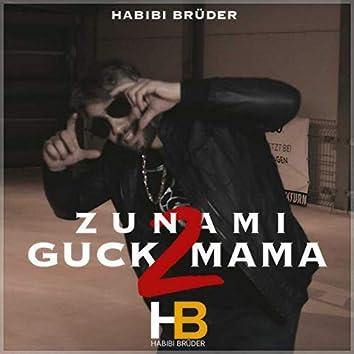 Guck Mama 2 (Parodie)