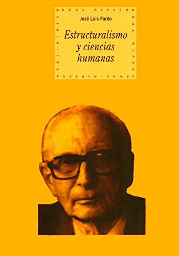 ESTRUCTURALISMO Y CIENCIAS HUMANAS