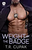 Weight of the Badge: An Everyday Heroes World Novel (The Everyday Heroes World)