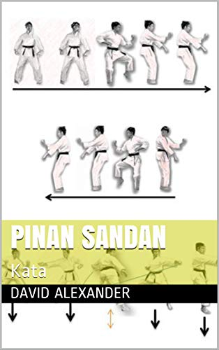 Pinan Sandan: Kata (Shukokai Kata Booklet Series Book 3) (English Edition)