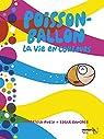 Poisson ballon, tome 3 : La vie en couleurs par Rubio