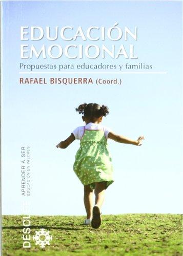 Educacion Emocional: Propuestas para educadores y familias: 62 (Aprender a ser)