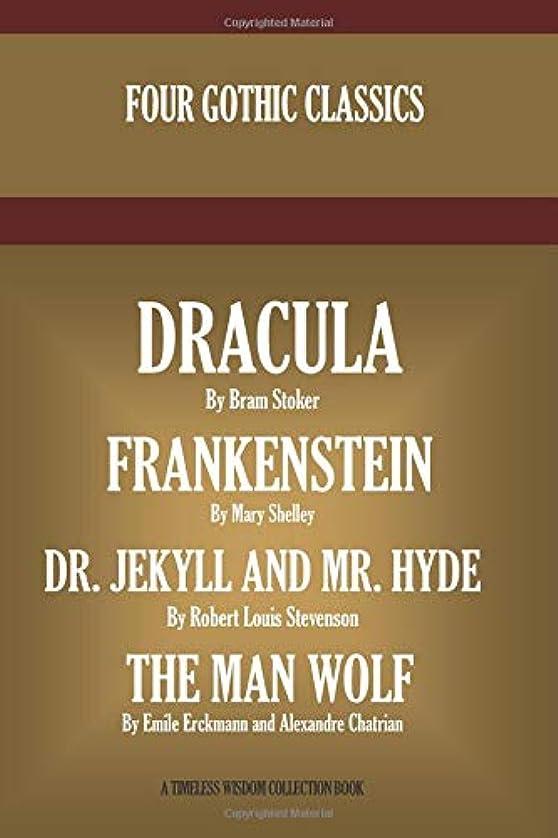 従順な楽な極めてDracula, Frankenstein, Dr. Jekyll And Mr. Hyde, The Man Wolf (Timeless Wisdom Collection)
