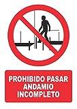Señal prohibido pasar andamio incompleto– PVC 0,7mm – 21 x 30 cm – cartel señal prohibido