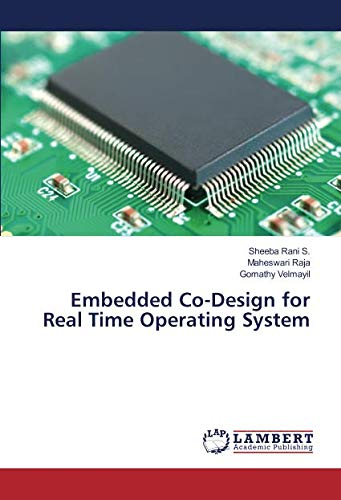 Embedded Co-Design for Real Time Operating System