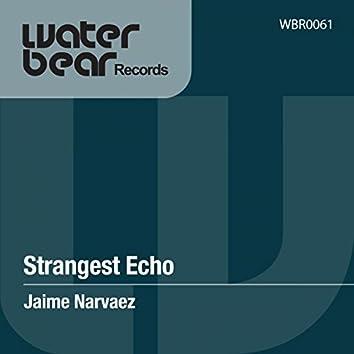 Strangest Echo