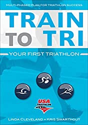 "Cover of ""Train to Tri - Your First Triathlon"""