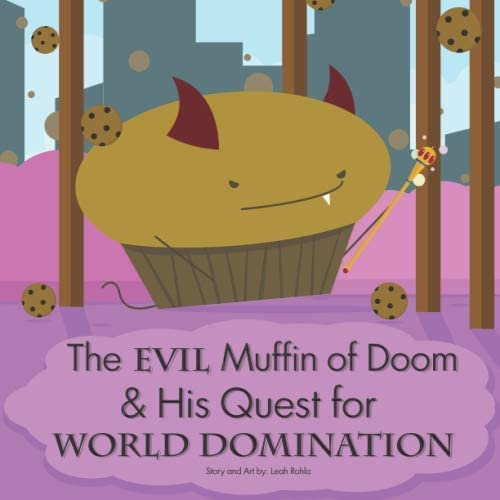 The Evil Muffin of Doom His Quest for World Domination product image