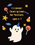Halloween Coloring Book for Toddlers Ages 1-3: 34 Cute Halloween Illustrations to Coloring for Kids Ages 1-3 : Activity Book with Witch, Pumpkin, Cat, Mummy and more