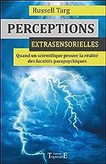 Perceptions extrasensorielles de Russell Targ
