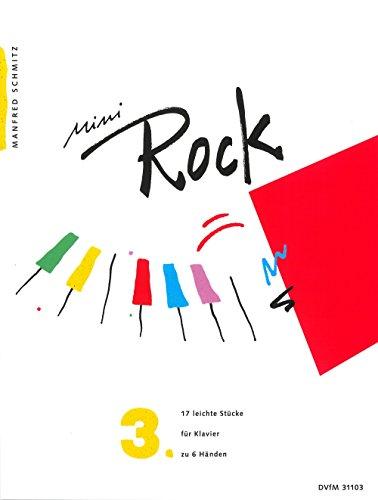 Mini-Rock für Klavier Heft 3: 17 leichte Stücke (DV 31103)