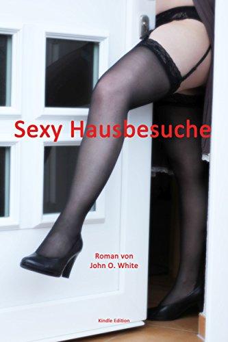 Sexy Hausbesuche: Erotische Erlebnisse zwischen Tür und Angel