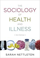 The Sociology of Health and Illness by Sarah Nettleton(2013-05-13)