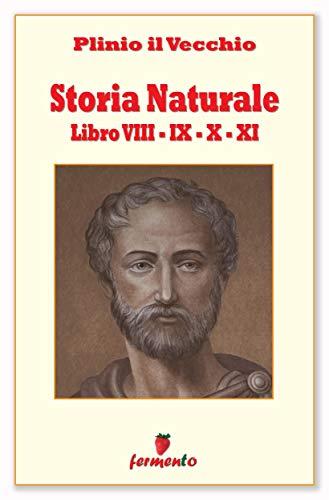 Storia Naturale - in italiano (Classici della letteratura e narrativa senza tempo)