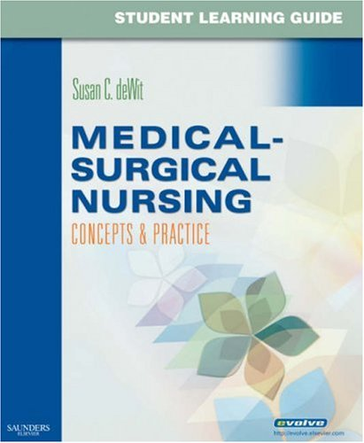 Student Learning Guide for Medical-Surgical Nursing:...