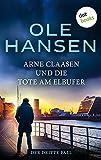 Arne Claasen und die Tote am Elbufer: Der dritte Fall