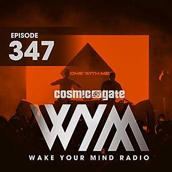 Wake Your Mind Radio 347