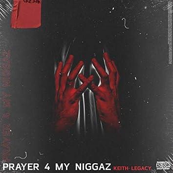 Prayer 4 My Niggaz