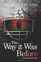 The Way it Was Before (A Fletcher High Novel)