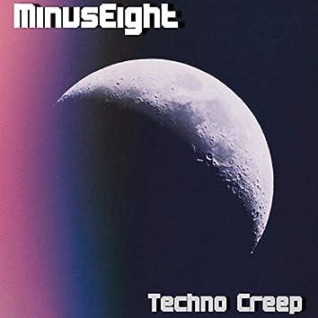 Techno Creep