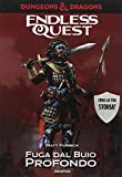 Endless Quest: Fuga dal buio profondo