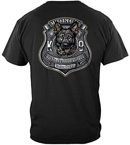 Elite Breed K9 Police to Serve and Protect 2 Funny Classic Unisex T-Shirt, Hoodie, Hooded Sweatshirt, Long Sleeves Shirt, Sweatshirt 3XL 4XL 5XL Included White