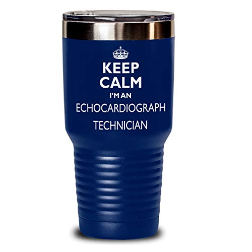 Echocardiograph Technician Gift Tumbler - Keep Calm Funny Novelty To Go Mug Stainless Steel Insulated Coffee Tea Travel Cup With Lid Men Women Navy Blue Non Spill 30 Oz
