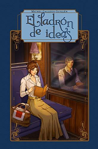 El ladrón de ideas (El Artífice de Historias nº 1)