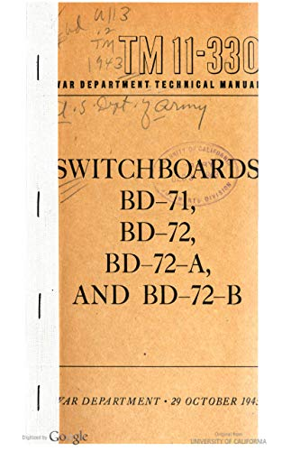 TM 11-330 Switchboards BD-71, BD-72, BD-72-A, And BD-72-B, 1943 (English Edition)