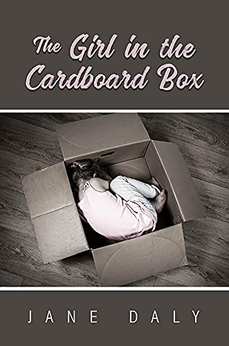 The Girl in the Cardboard Box by [Jane S. Daly]