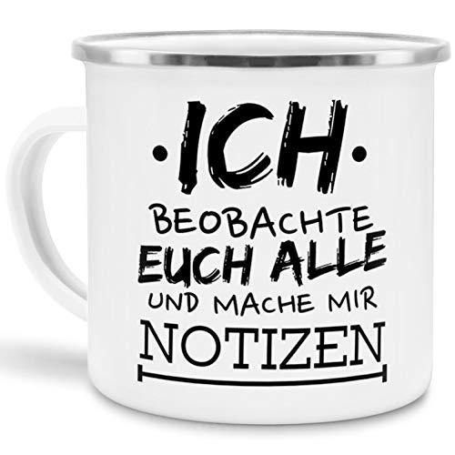 Tassendruck Emaille-Tasse mit Spruch Ich beobachte euch alle - Witzig/Edelstahl-Becher/Metall-Tasse/Lustig/Büro