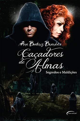 CACADORES DE ALMAS-SEGREDOS E MALDICAO